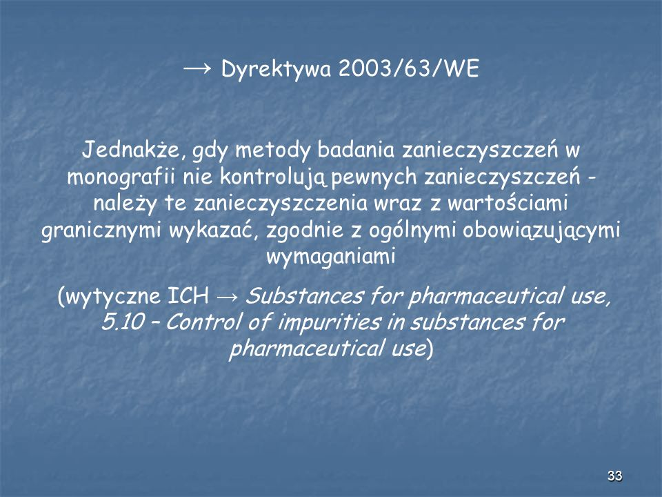 → Dyrektywa 2003/63/WE