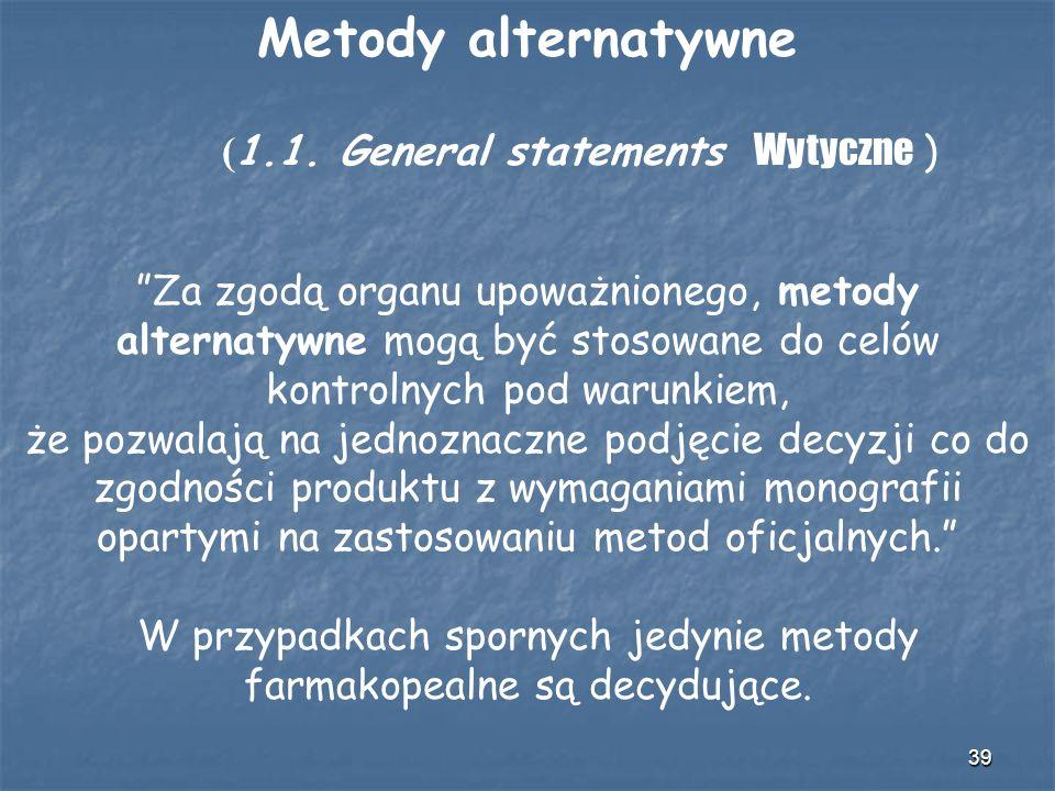Metody alternatywne (1.1. General statements Wytyczne )