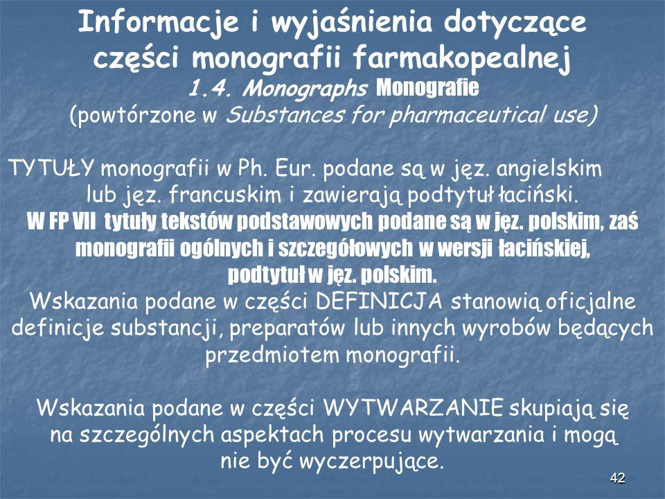 Informacje i wyjaśnienia dotyczące części monografii farmakopealnej