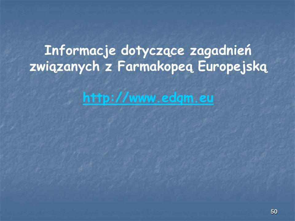 Informacje dotyczące zagadnień związanych z Farmakopeą Europejską