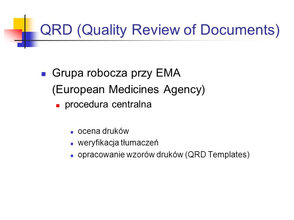 QRD (Quality Review of Documents)