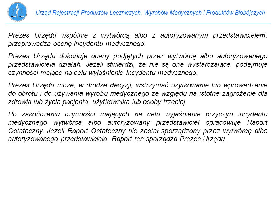 Urząd Rejestracji Produktów Leczniczych, Wyrobów Medycznych i Produktów Biobójczych