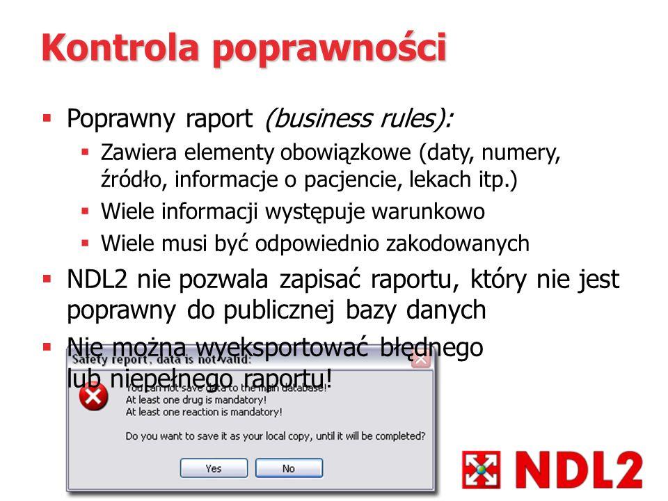 Kontrola poprawności Poprawny raport (business rules):