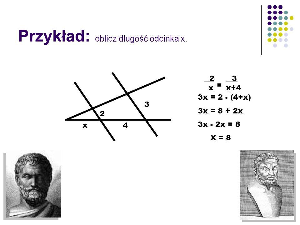 Przykład: oblicz długość odcinka x.