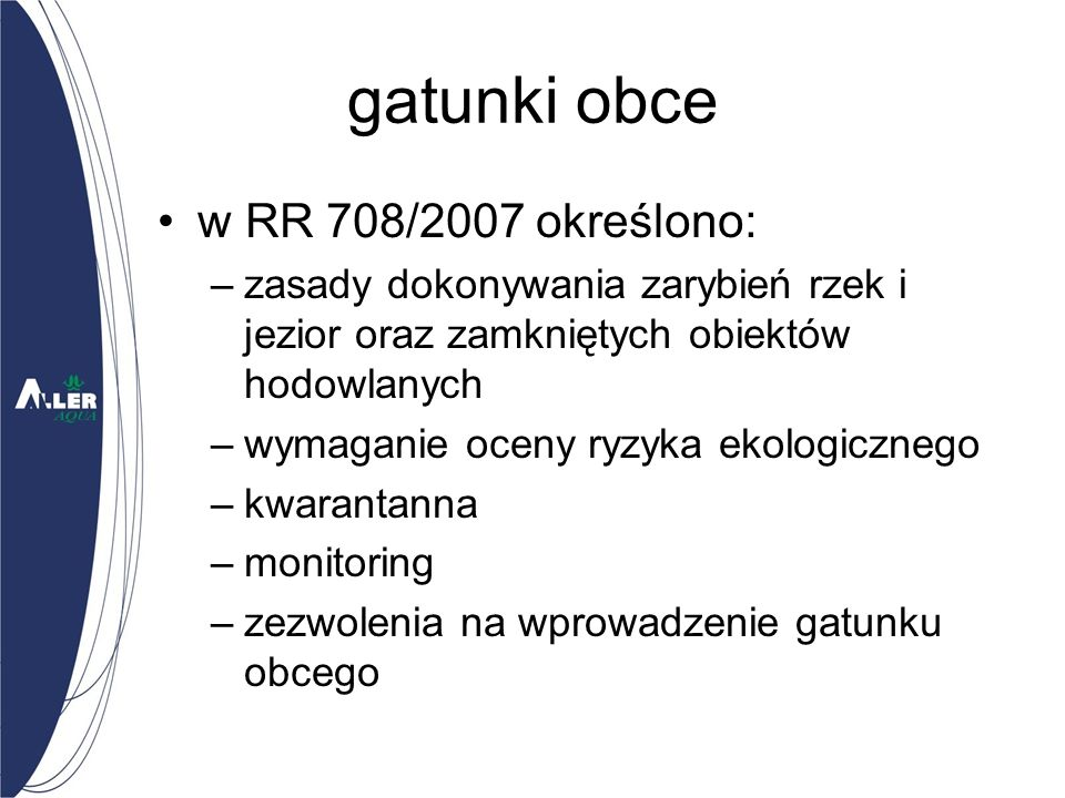 gatunki obce w RR 708/2007 określono: