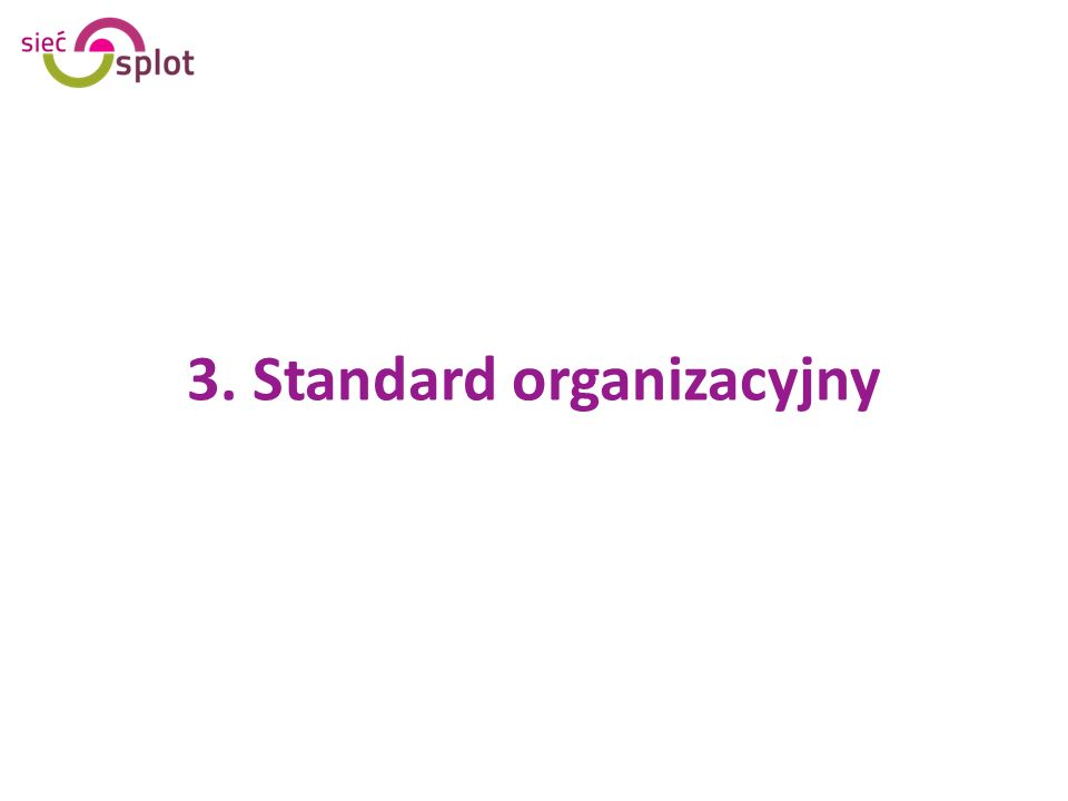 3. Standard organizacyjny