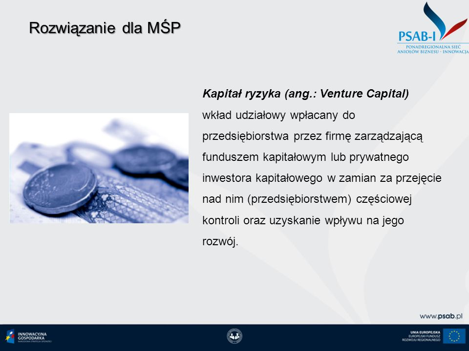Rozwiązanie dla MŚP Kapitał ryzyka (ang.: Venture Capital)