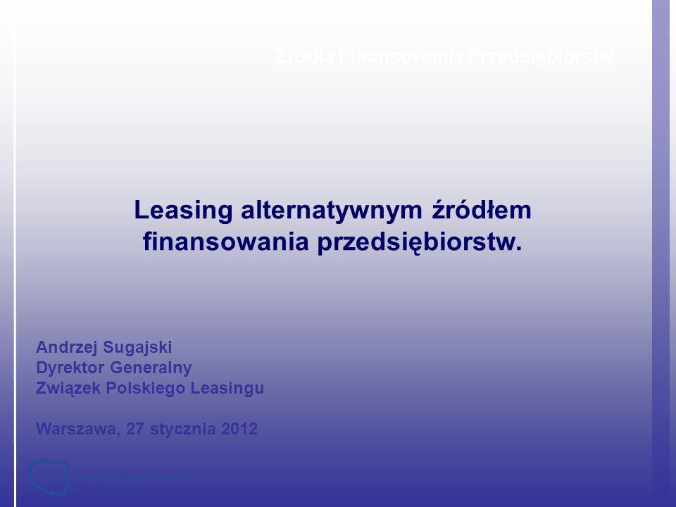 Leasing alternatywnym źródłem finansowania przedsiębiorstw.