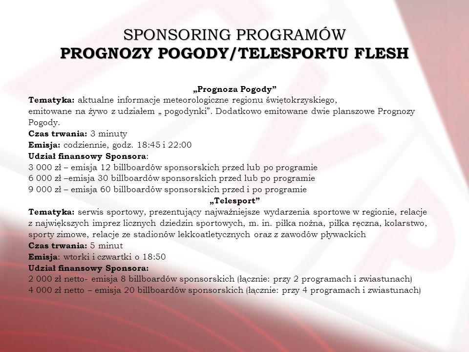 SPONSORING PROGRAMÓW PROGNOZY POGODY/TELESPORTU FLESH