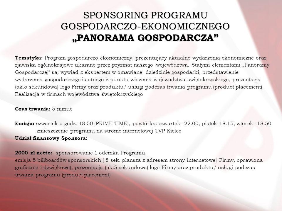 "SPONSORING PROGRAMU GOSPODARCZO-EKONOMICZNEGO ""PANORAMA GOSPODARCZA"