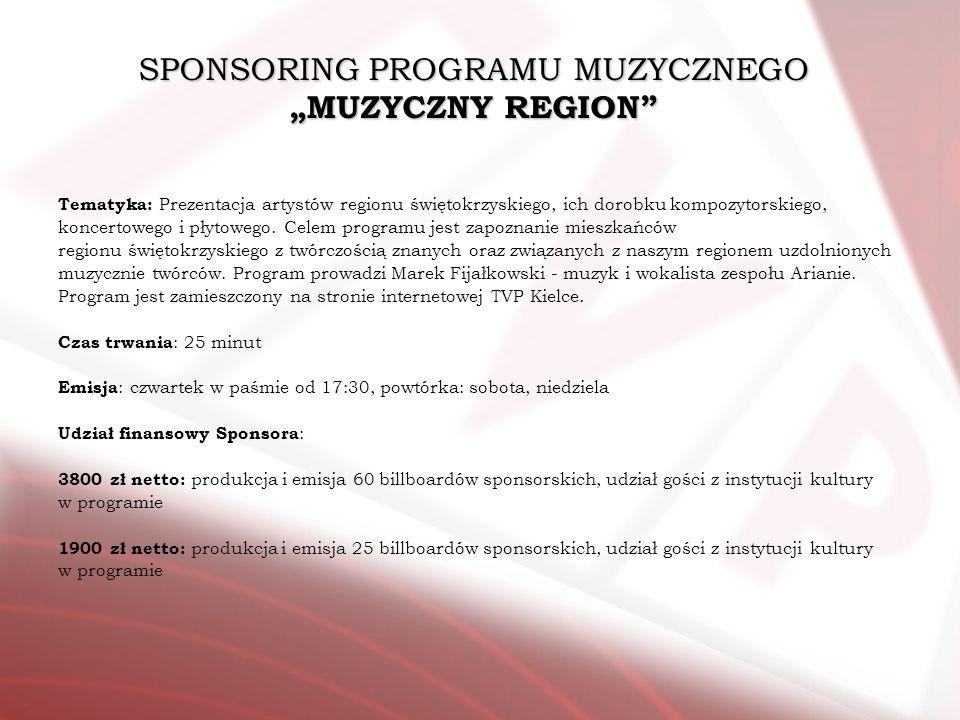 """SPONSORING PROGRAMU MUZYCZNEGO """"MUZYCZNY REGION"""