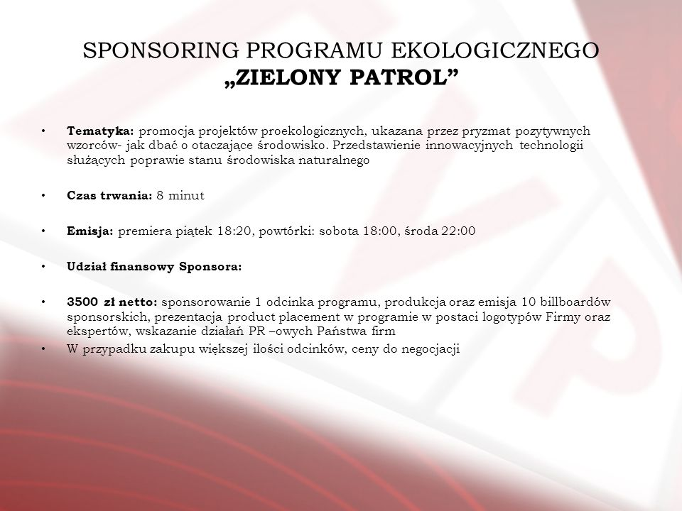 """SPONSORING PROGRAMU EKOLOGICZNEGO """"ZIELONY PATROL"""