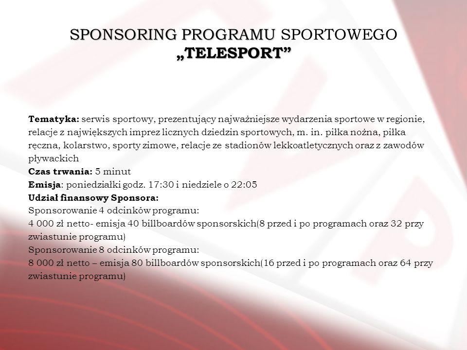 "SPONSORING PROGRAMU SPORTOWEGO ""TELESPORT"