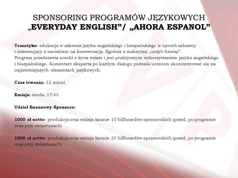 """SPONSORING PROGRAMÓW JĘZYKOWYCH """"EVERYDAY ENGLISH / """"AHORA ESPANOL"""