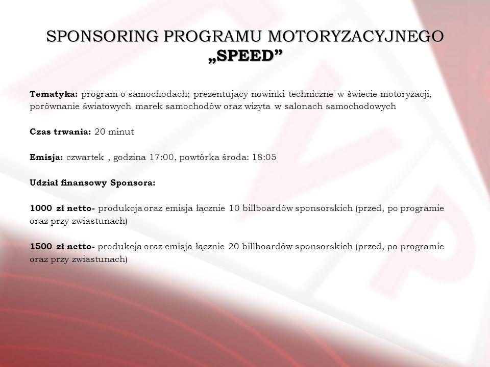 """SPONSORING PROGRAMU MOTORYZACYJNEGO """"SPEED"""