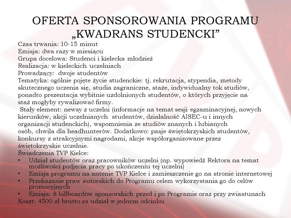 "OFERTA SPONSOROWANIA PROGRAMU ""KWADRANS STUDENCKI"