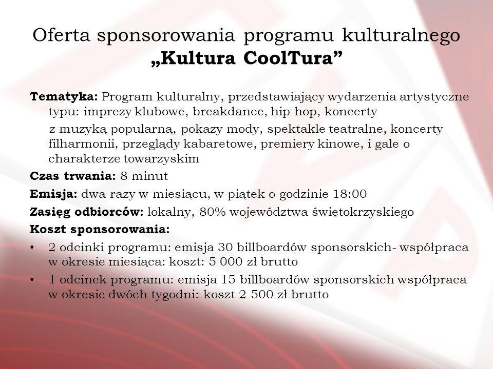 "Oferta sponsorowania programu kulturalnego ""Kultura CoolTura"