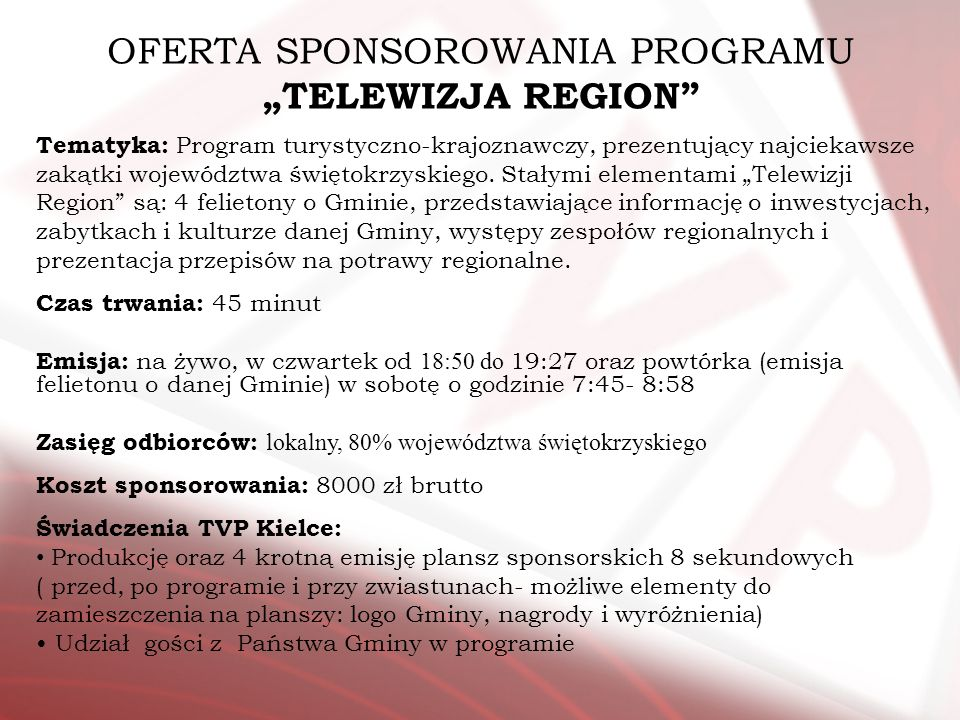 "OFERTA SPONSOROWANIA PROGRAMU ""TELEWIZJA REGION"