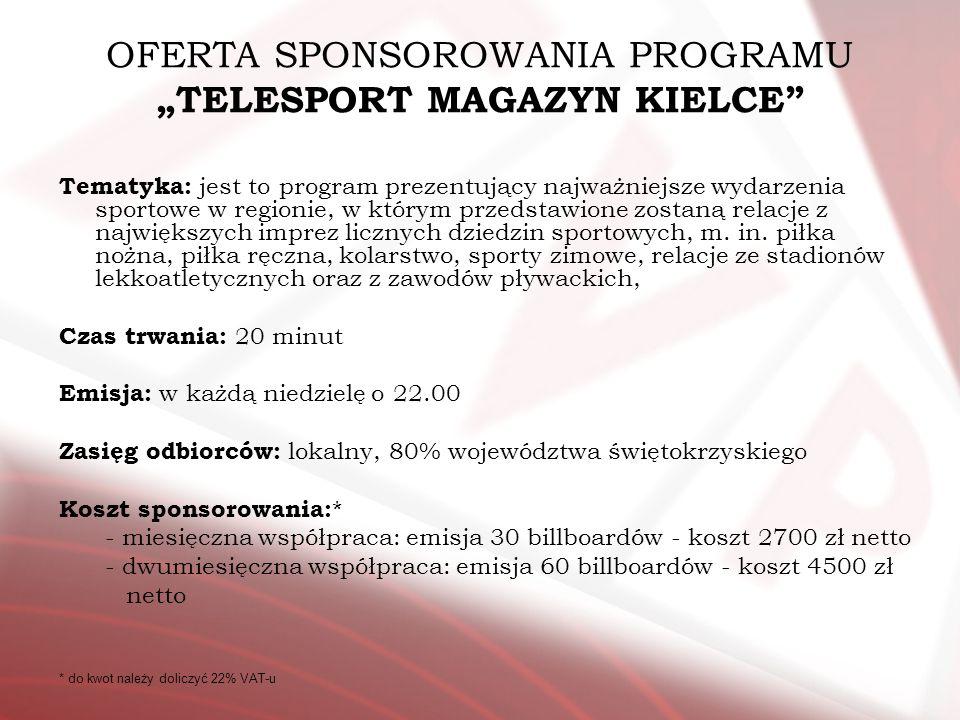 """OFERTA SPONSOROWANIA PROGRAMU """"TELESPORT MAGAZYN KIELCE"""
