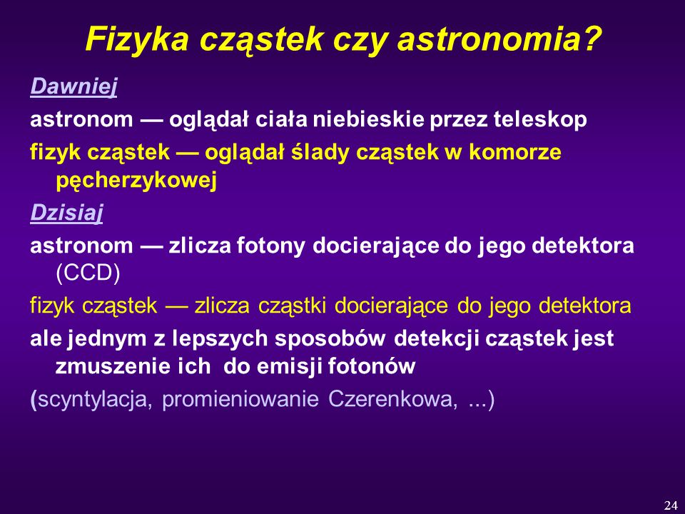 Fizyka cząstek czy astronomia