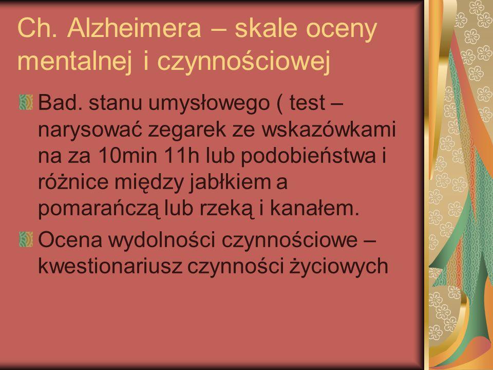 Ch. Alzheimera – skale oceny mentalnej i czynnościowej