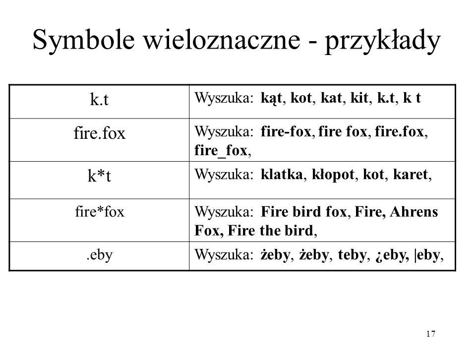 Symbole wieloznaczne - przykłady