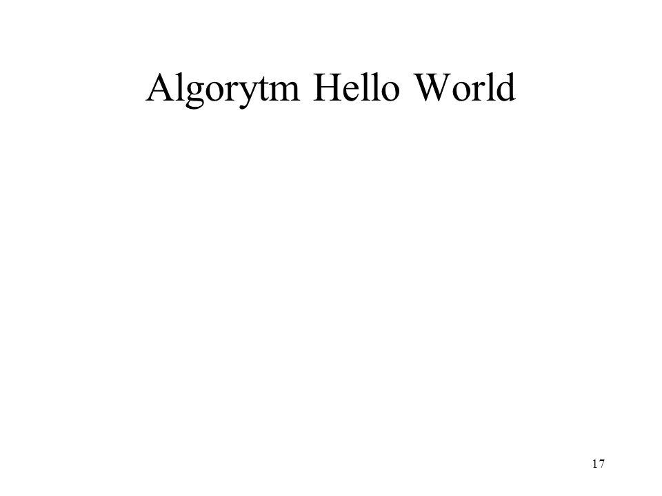Algorytm Hello World