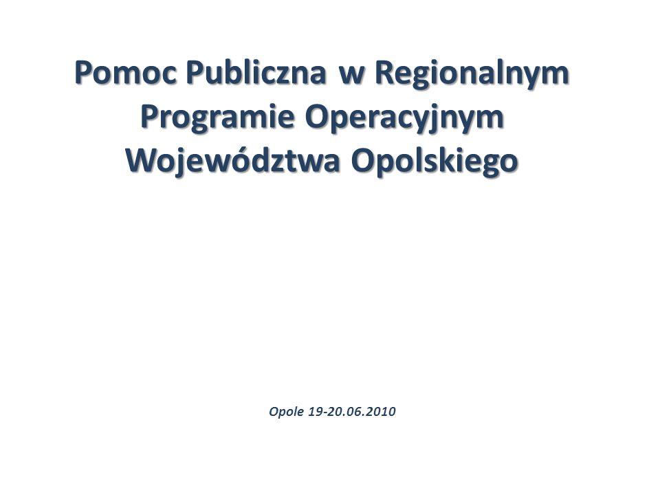 Pomoc Publiczna w Regionalnym Programie Operacyjnym Województwa Opolskiego