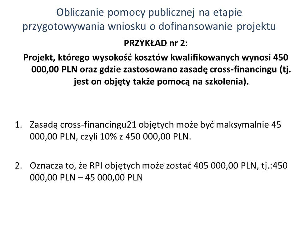 Obliczanie pomocy publicznej na etapie przygotowywania wniosku o dofinansowanie projektu