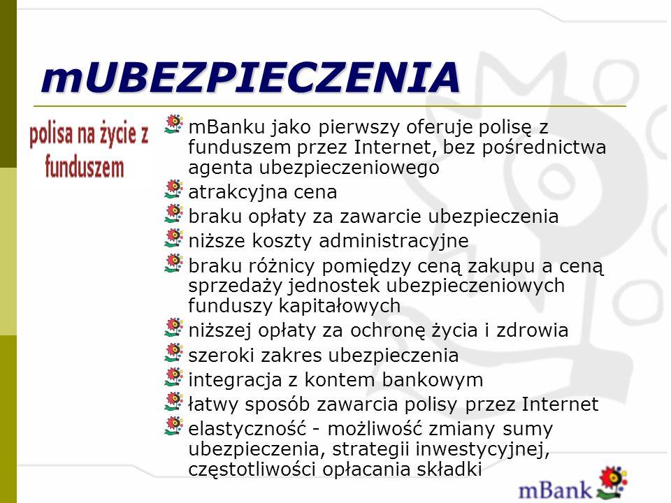 mUBEZPIECZENIA mBanku jako pierwszy oferuje polisę z funduszem przez Internet, bez pośrednictwa agenta ubezpieczeniowego