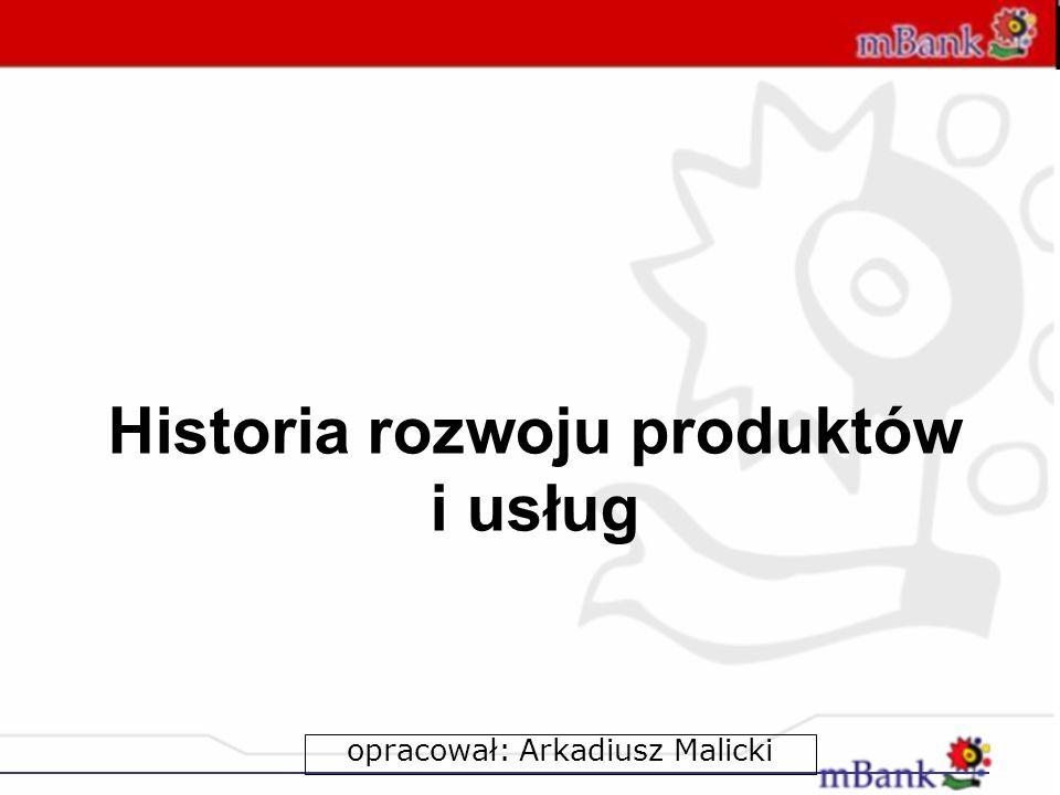 Historia rozwoju produktów i usług