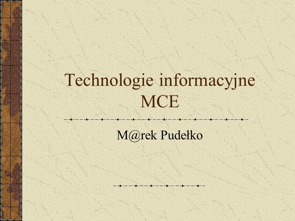 Technologie informacyjne MCE