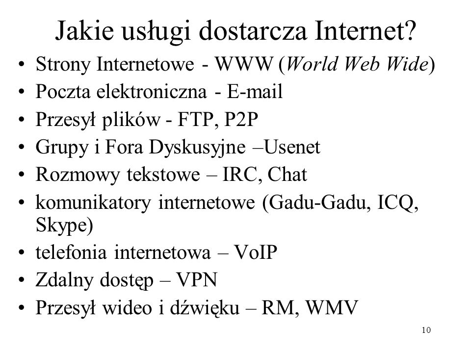 Jakie usługi dostarcza Internet