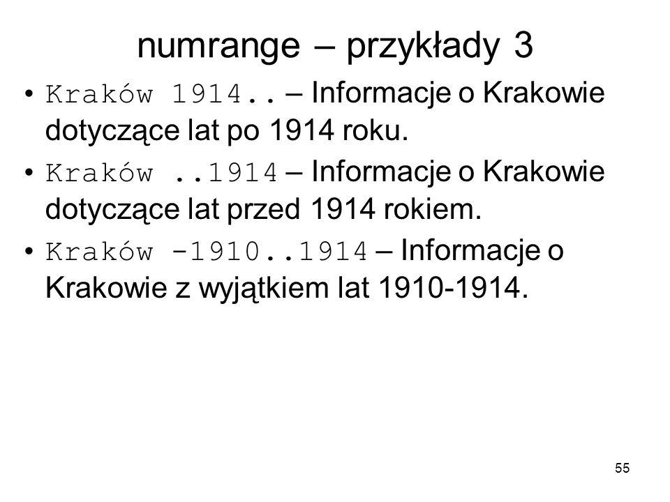 numrange – przykłady 3 Kraków 1914.. – Informacje o Krakowie dotyczące lat po 1914 roku.