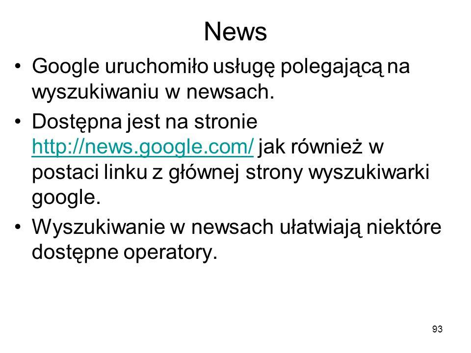 News Google uruchomiło usługę polegającą na wyszukiwaniu w newsach.