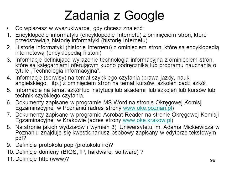 Zadania z Google Co wpiszesz w wyszukiwarce, gdy chcesz znaleźć:
