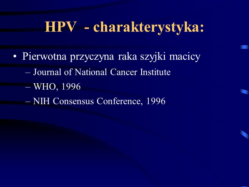 HPV - charakterystyka: