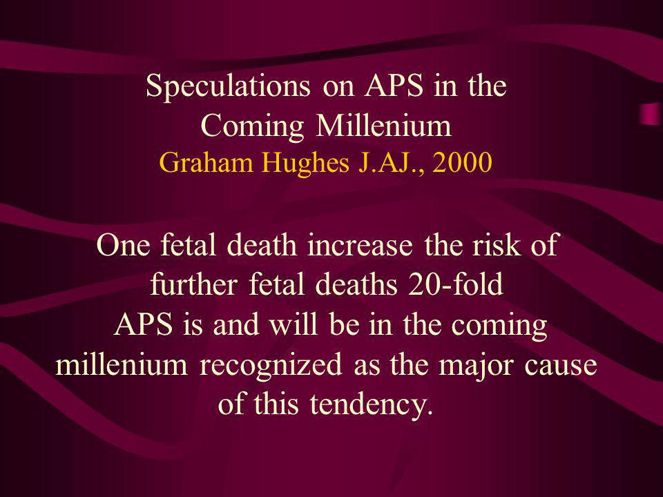 Speculations on APS in the Coming Millenium Graham Hughes J. AJ
