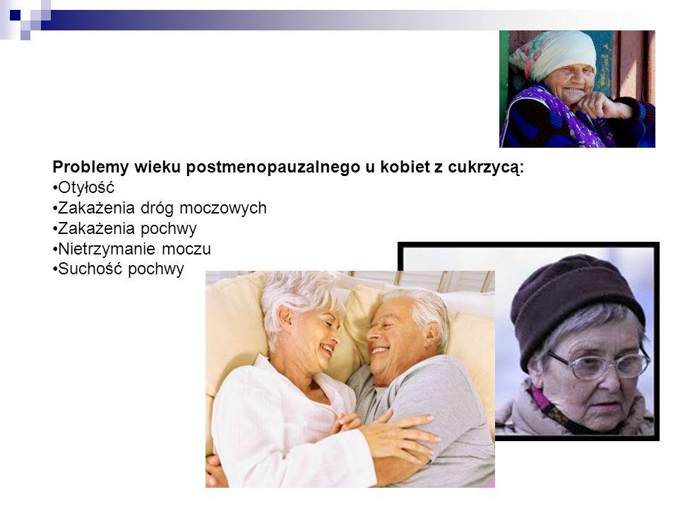 Problemy wieku postmenopauzalnego u kobiet z cukrzycą: