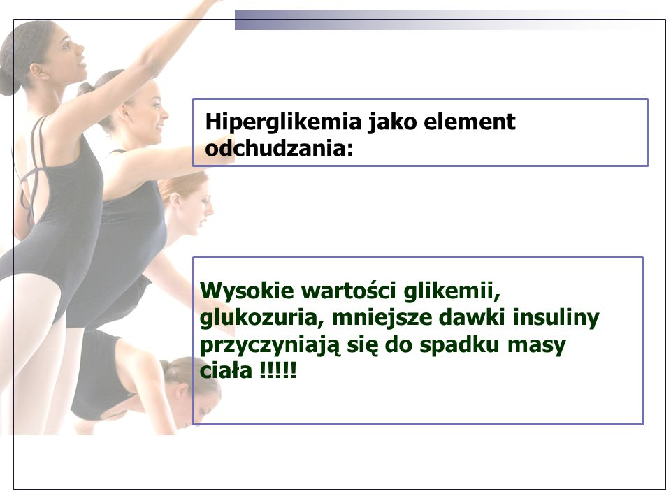 Hiperglikemia jako element odchudzania:
