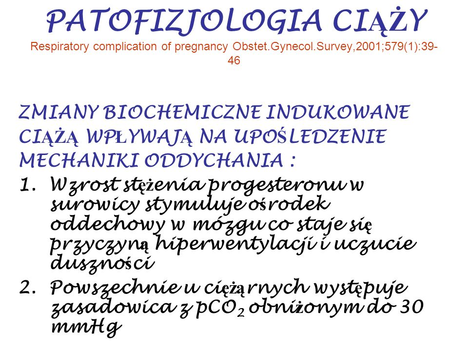 PATOFIZJOLOGIA CIĄŻY Respiratory complication of pregnancy Obstet