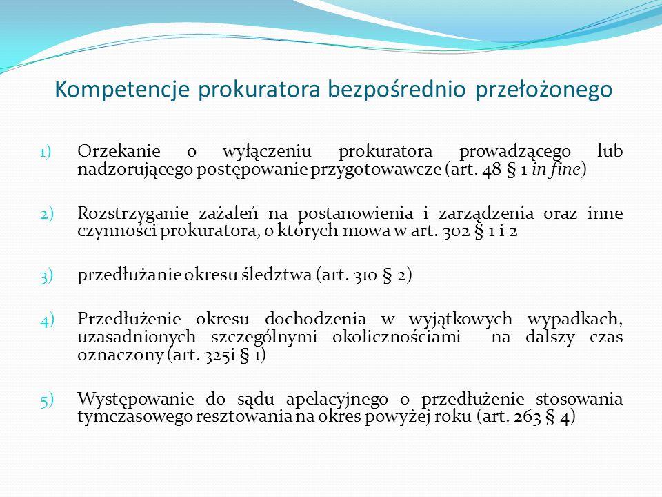 Kompetencje prokuratora bezpośrednio przełożonego