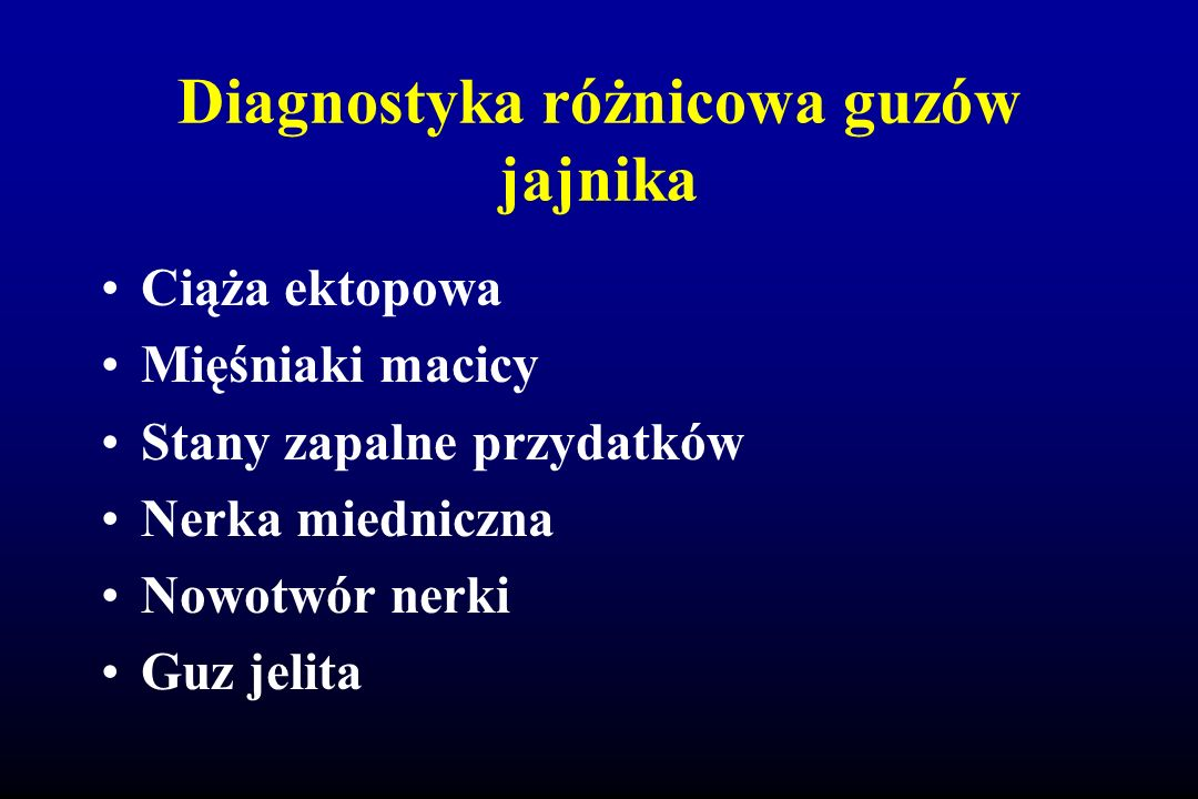Diagnostyka różnicowa guzów jajnika