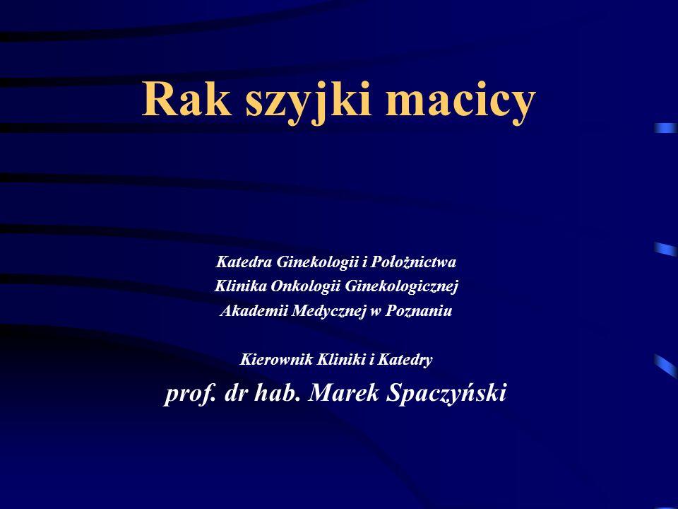 Rak szyjki macicy prof. dr hab. Marek Spaczyński