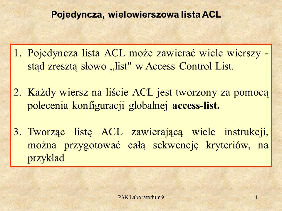 Pojedyncza, wielowierszowa lista ACL