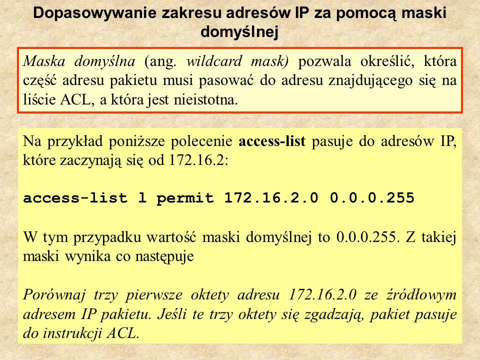 Dopasowywanie zakresu adresów IP za pomocą maski domyślnej
