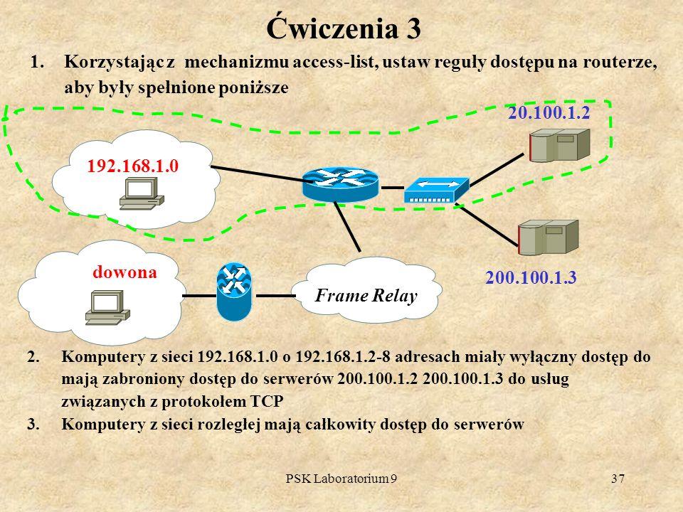 Ćwiczenia 3 Korzystając z mechanizmu access-list, ustaw reguły dostępu na routerze, aby były spełnione poniższe.