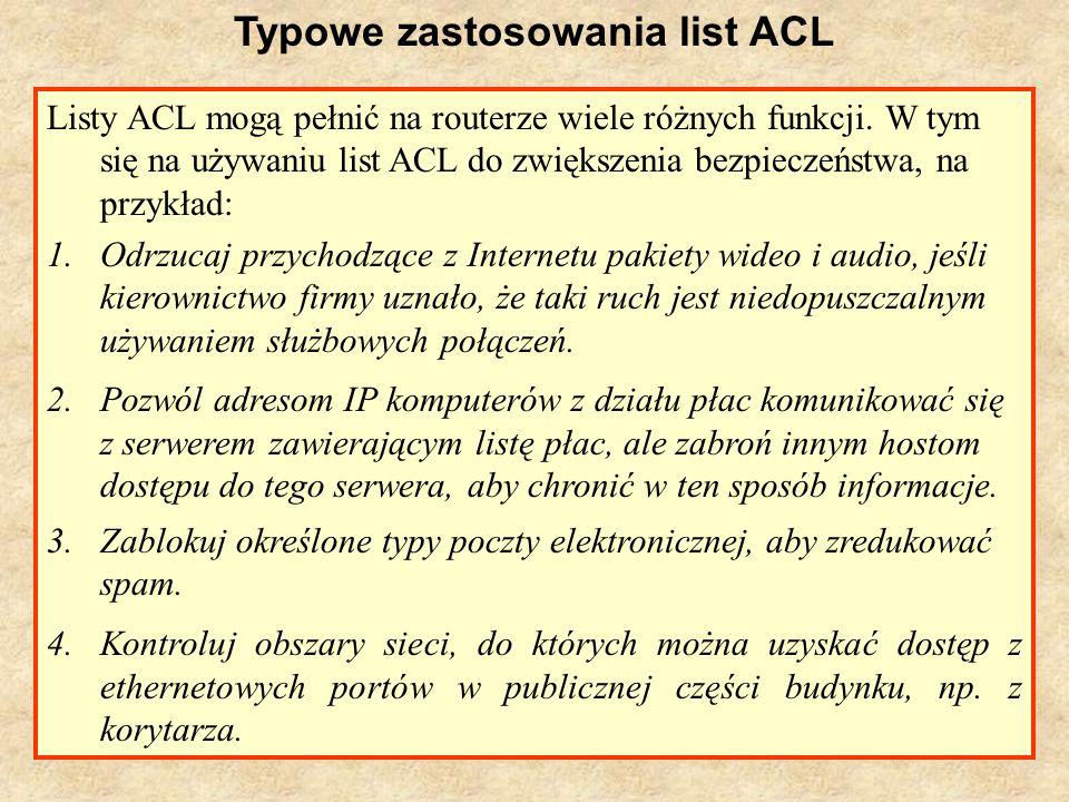 Typowe zastosowania list ACL