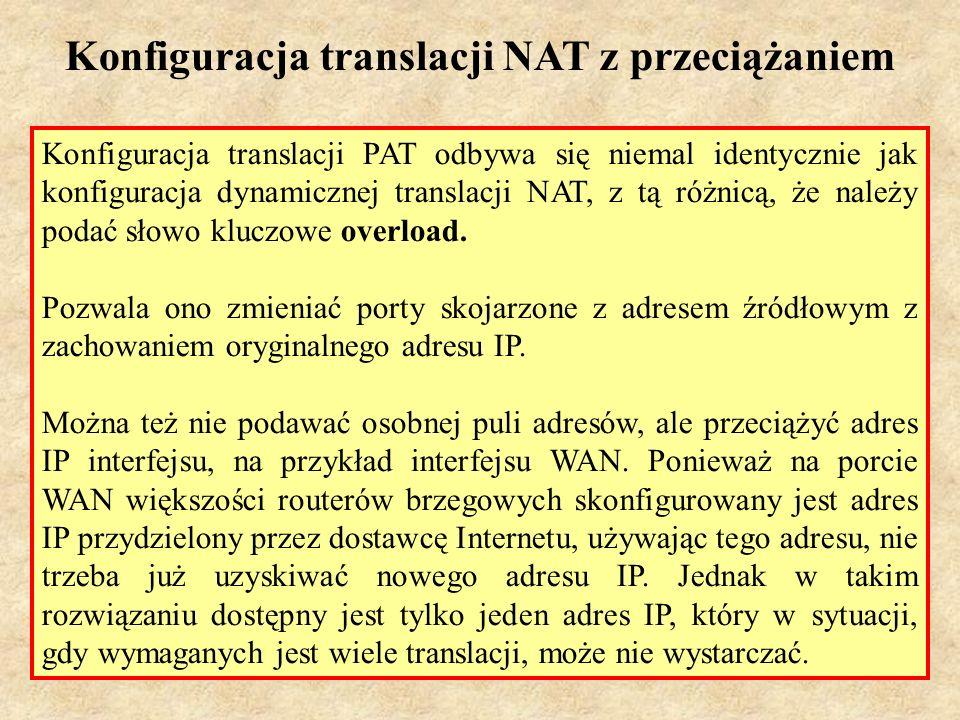 Konfiguracja translacji NAT z przeciążaniem