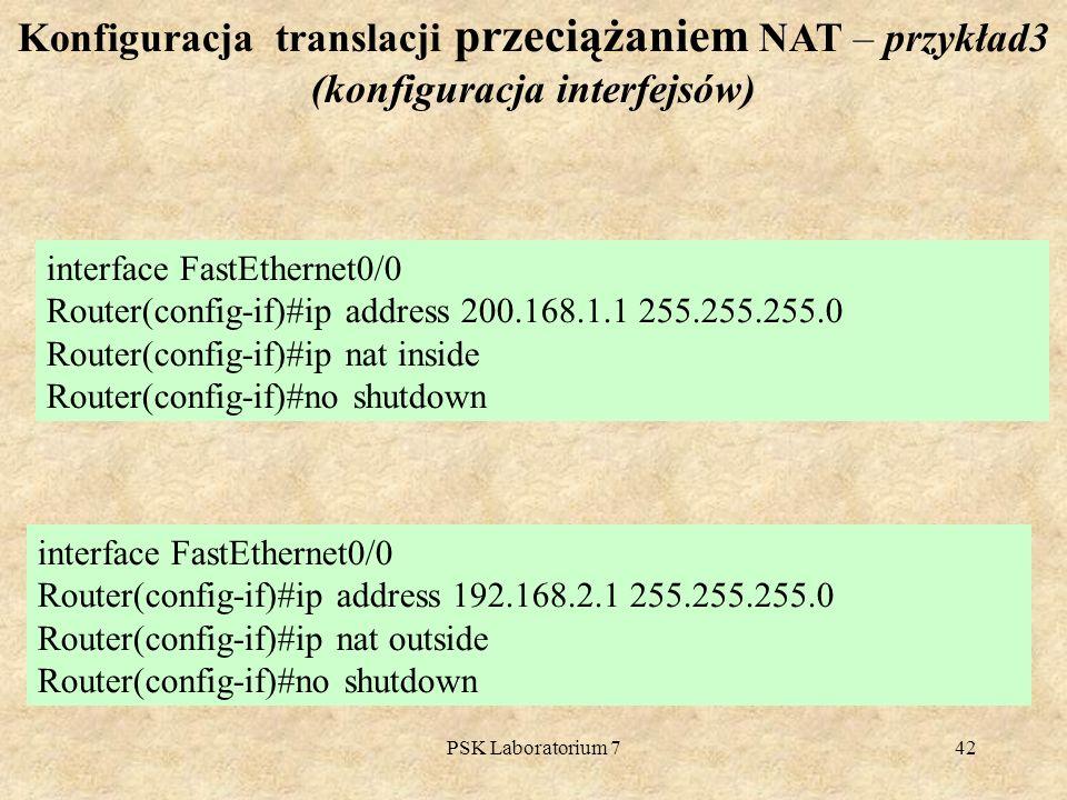 Konfiguracja translacji przeciążaniem NAT – przykład3 (konfiguracja interfejsów)